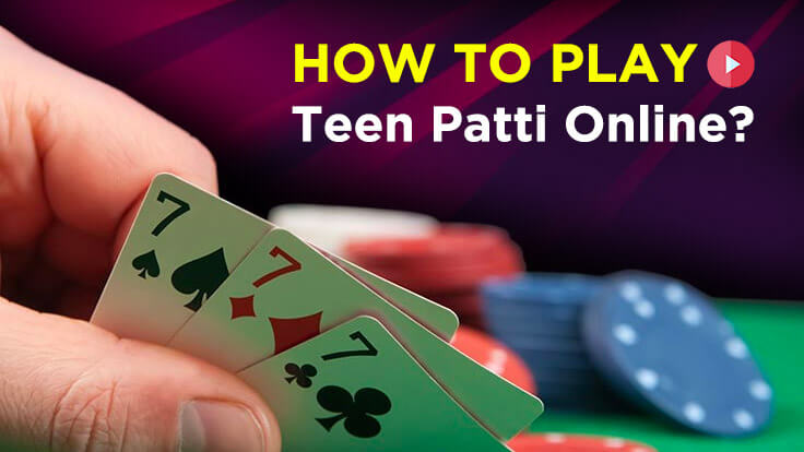 How to play Teen Patti online?