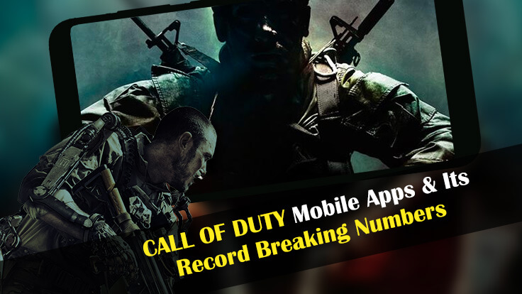 Call of Duty Mobile Apps and its Record Breaking Numbers