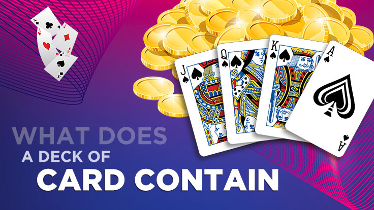 What does a deck of cards contain?