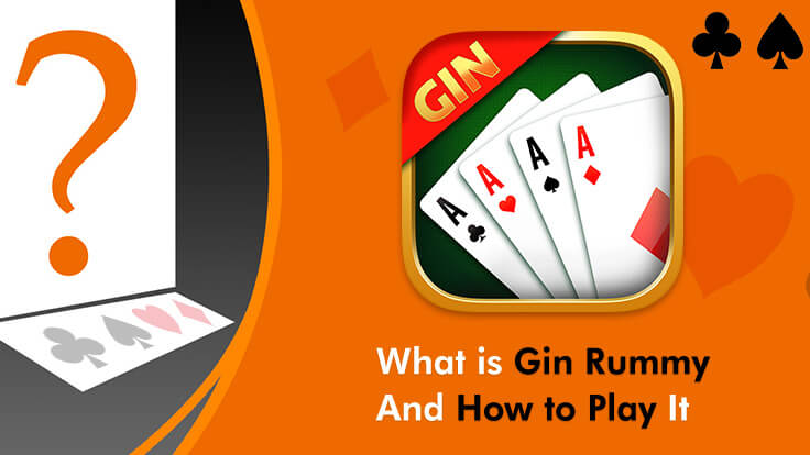 What is Gin Rummy and how to play it