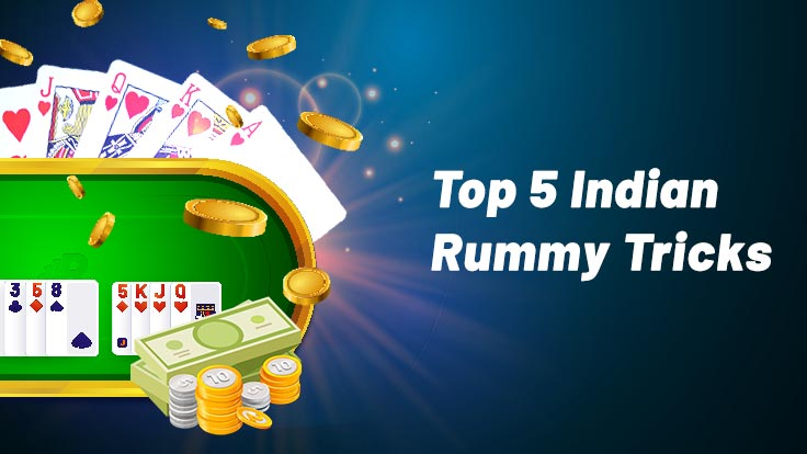 Rummy tricks and tips