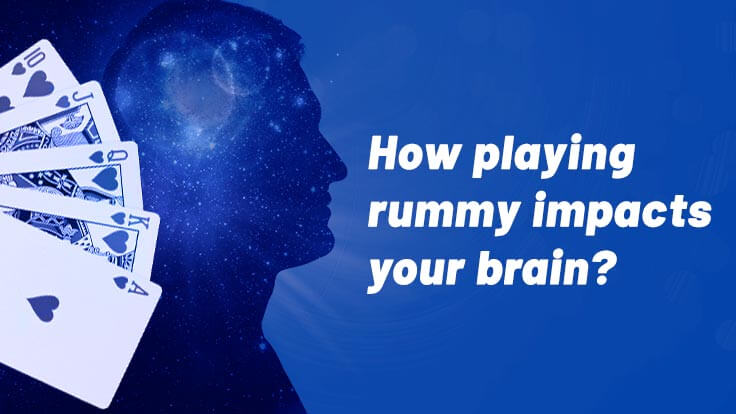 How playing rummy impacts your brain?