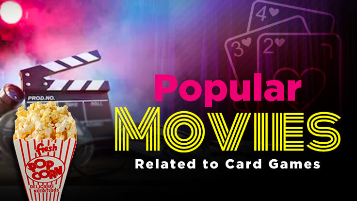 Popular movies related to card games
