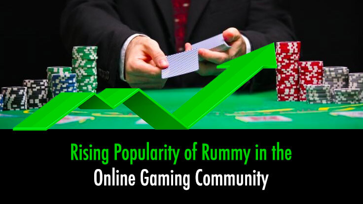 Rising Popularity of Rummy in the Online Gaming Community