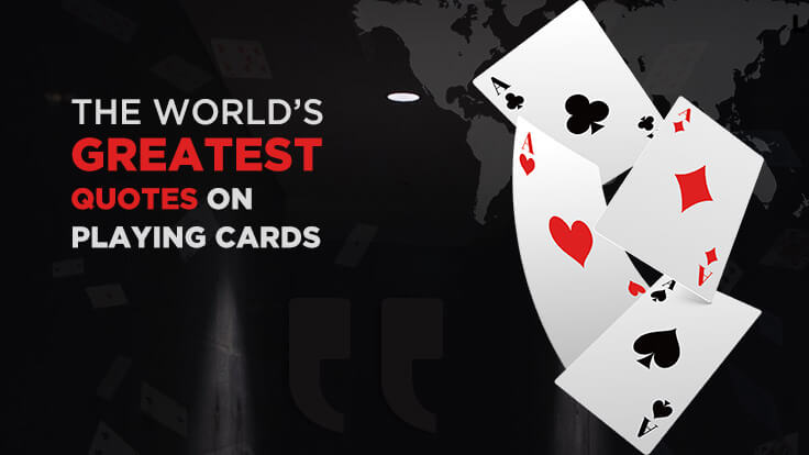 The world's greatest quotes on playing cards
