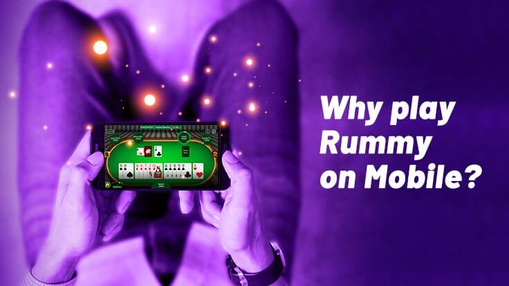 Why to Play Rummy on Mobile App?