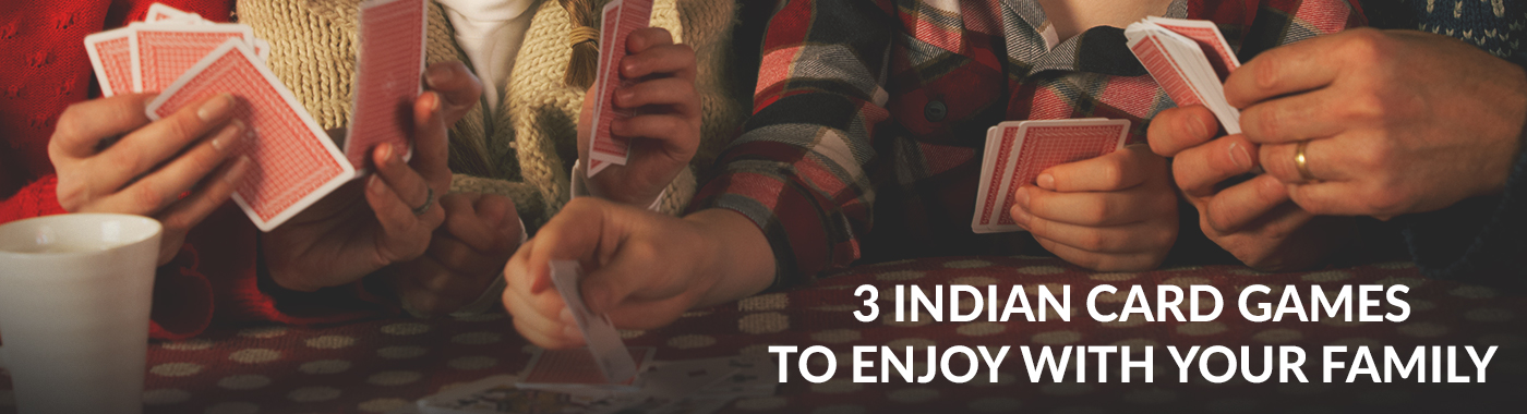 3 Indian card games to enjoy with your family