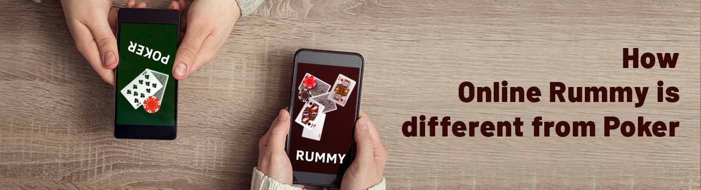 How online Rummy is different from poker , classic rummy , rummy online,rummy game, gin rummy , indian rummy,junglee rummy, rami card game, rummy card game free,ultimate rummy, real money earning games