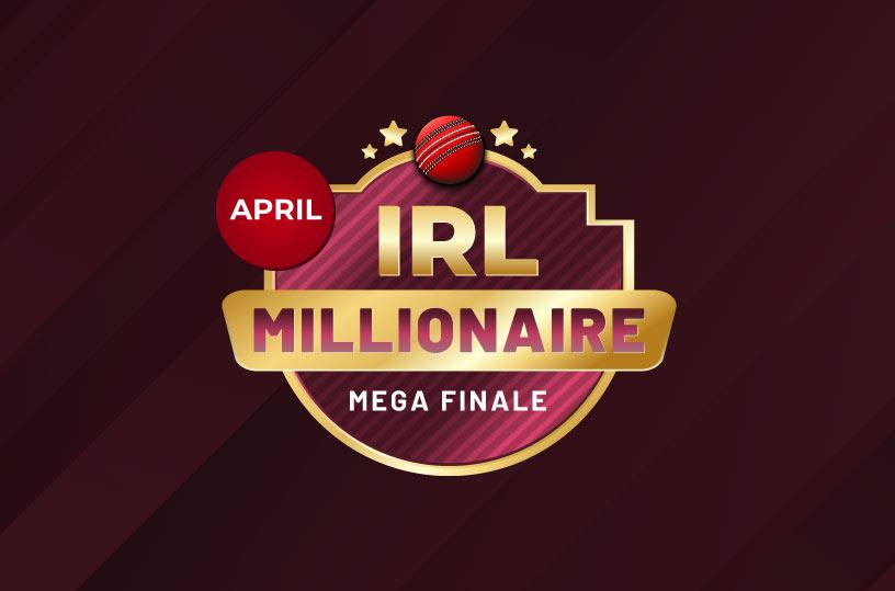 IRL April Mega Finale