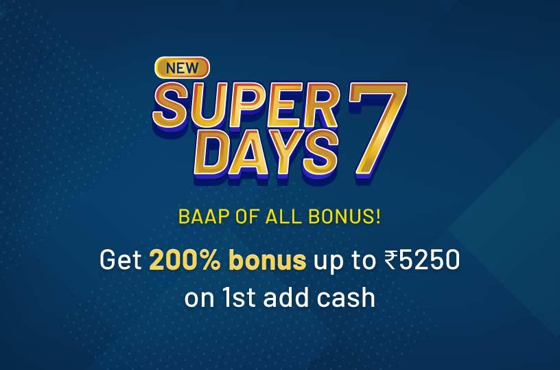 Super 7 Days Welcome Bonus